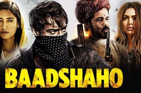 BAADSHAHO, AN EXTREMELY SUPERFICIAL FILM WITH WASTE OF GREAT ACTORS…