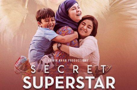 'SECRET SUPERSTAR' IS A NEAR PERFECT FILM. A MUST WATCH