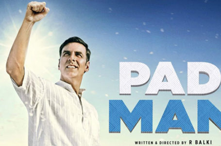 IF FILMS COULD BRING A CHANGE, PADMAN SHOULD BE A FLAG BEARER. MUST BE WATCHED WITH ALL FAMILY…!