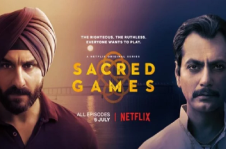 EXTREMELY INFLUENTIAL IN EVERY ASPECT, 'SACRED GAMES' CASTS A SPELL ON YOU