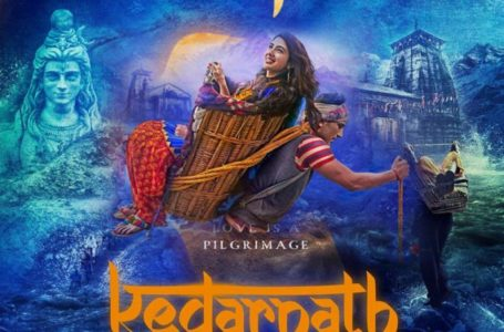 A TREAT TO THE EYES, 'KEDARNATH' IS A VISUAL PILGRIMAGE