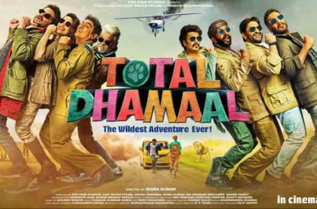 ABSOLUTELY NO DHAMAAL IN 'TOTAL DHAMAAL'