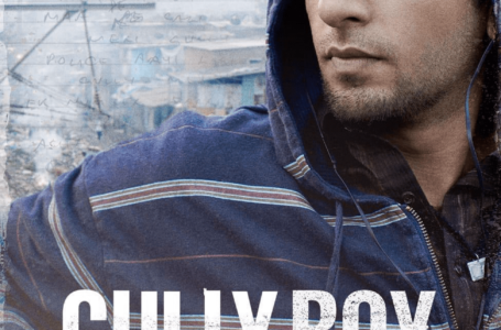 HIGH ON SWAG, RESPECT, AND QUALITY, 'GULLY BOY' IS JUST WHAT YOU NEED