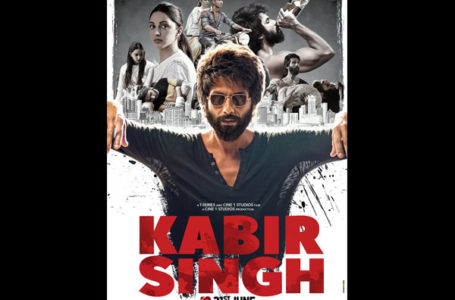 RUSTIC IN APPEAL, 'KABIR SINGH' IS ENTICING IN A VERY UNUSUAL WAY