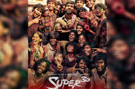 MORE THAN JUST A BIOPIC, 'SUPER 30' IS ABSOLUTELY SUPER(B)