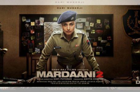 'MARDAANI 2' IS GUT WRENCHINGLY POWERFUL