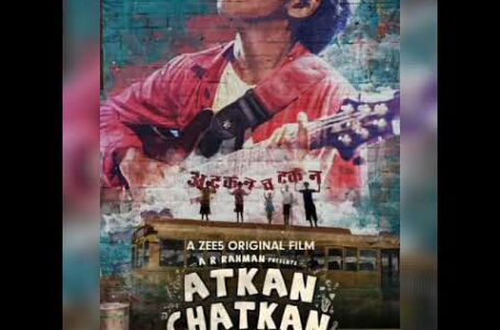 A BREEZY MUSICAL, 'ATKAN CHATKAN' HITS THE CHORDS OF HEARTS